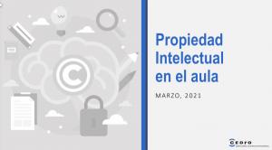 """Presentación """"Propiedad Intelectual en el aula"""""""