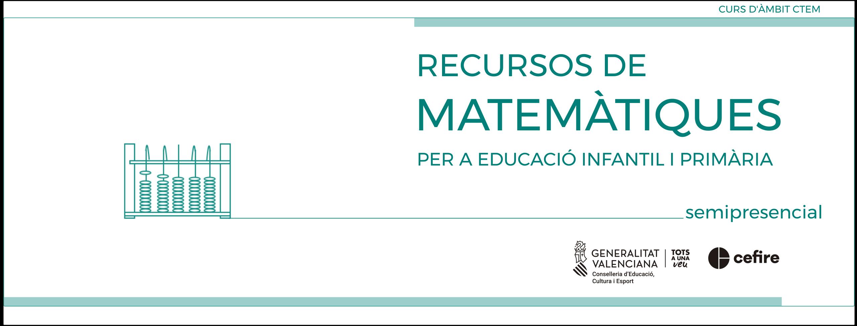 banner RECURSOS MATEMÀTIQUES PER A EDUCACIÓ INFANTIL I PRIMÀRIA