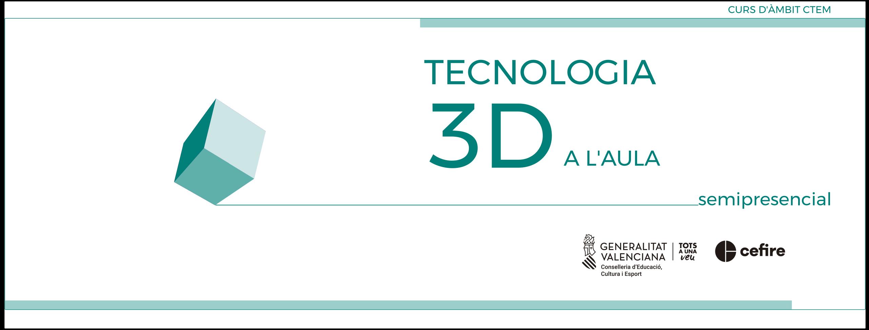 banner TECNOLOGIA 3D A L'AULA