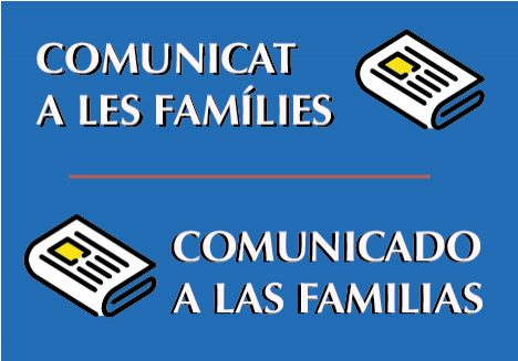 COMUNICAT A LES FAMÍLIES