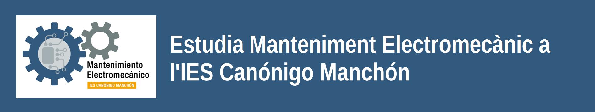 Estudia Mantenimiento Electromecánico en el IES Canónigo Manchón - valenciano