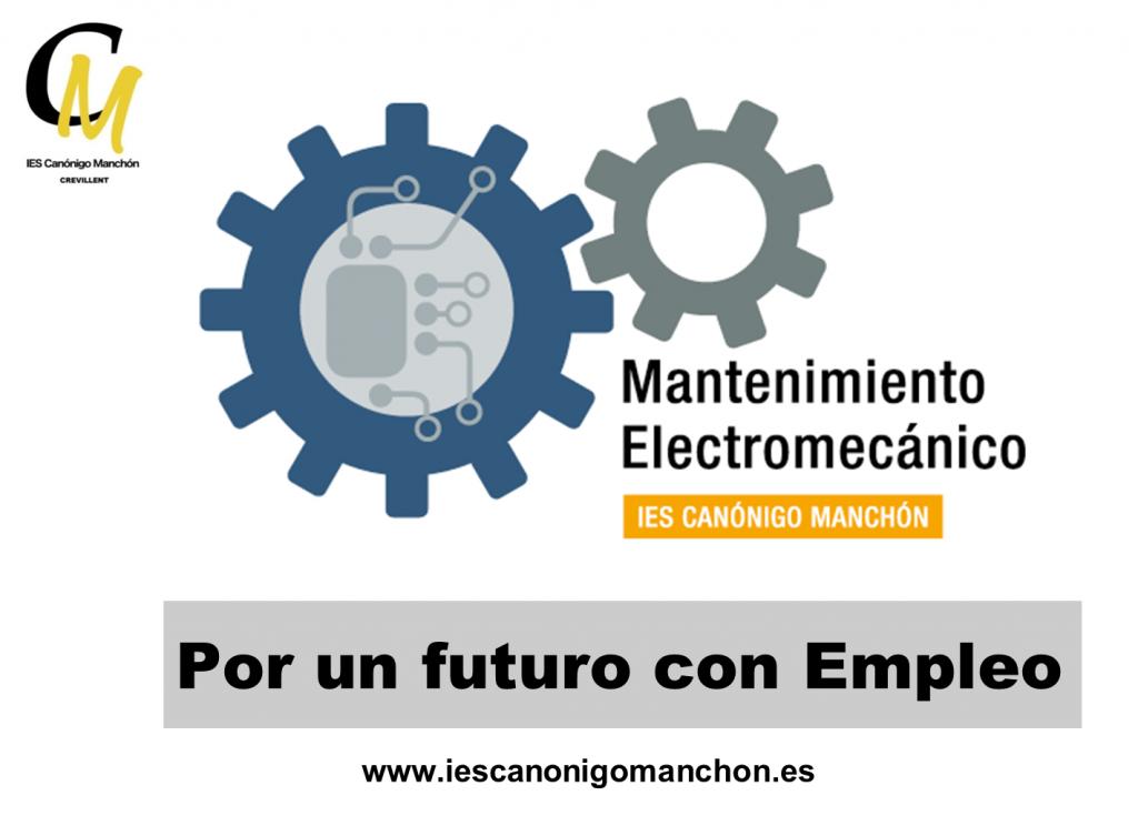 Por un futuro con Empleo - Mantenimiento Electromecánico IES Canónigo Manchón