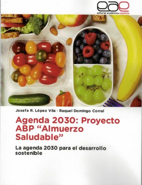 """Agenda 2030: Projecte ABP """"Esmorzar saludable"""""""