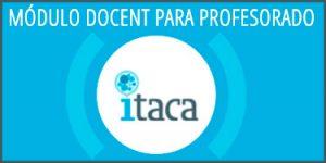 Módulo docente Itaca