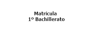 Matrícula 1º Bachillerato_cas